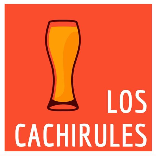 LOS CACHIRULES