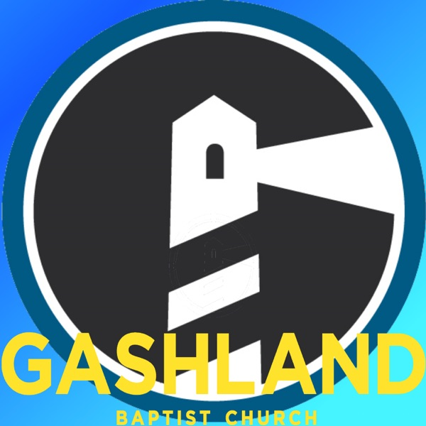 Gashland Baptist Church Sermons