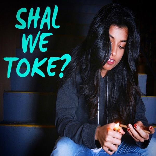 Shal We Toke?