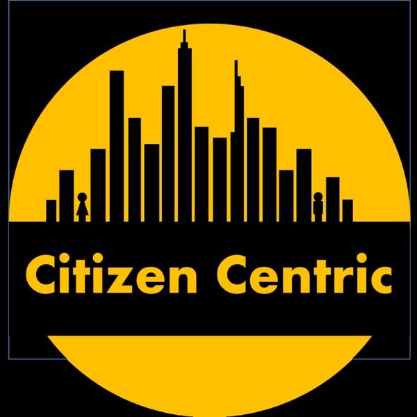 Citizen Centric