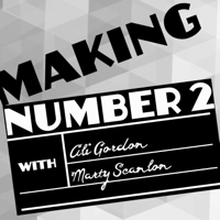 Making Number 2 podcast
