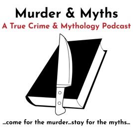 Murder & Myths on Apple Podcasts
