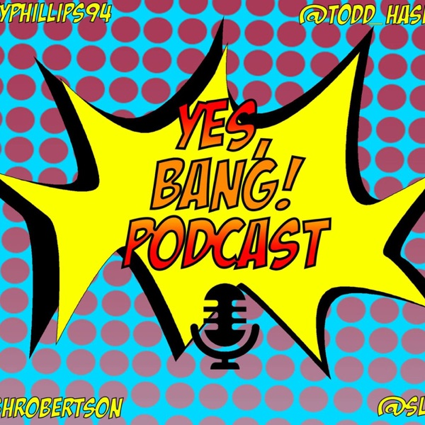 Yes, Bang!'s Podcast
