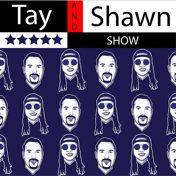 Tay and Shawn Show