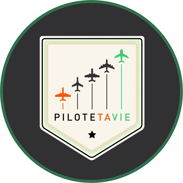 PILOTE TA VIE