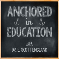Anchored in Education podcast