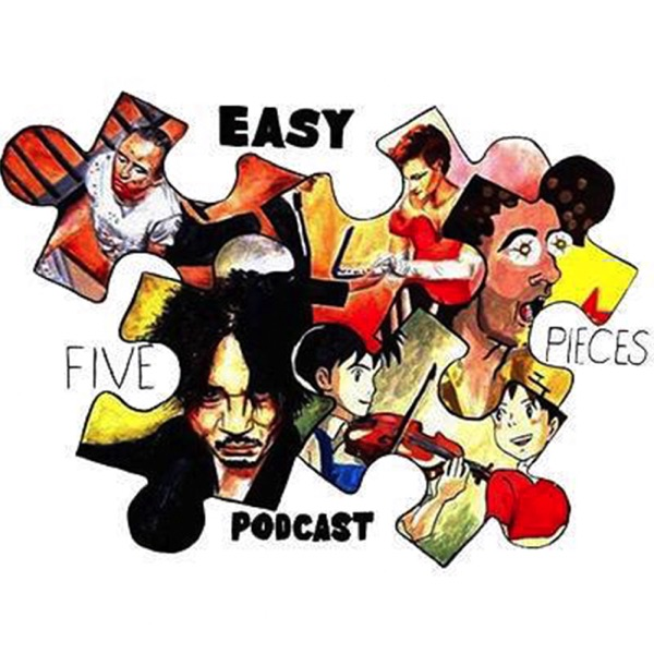 Five Easy Pieces Podcast