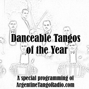 Danceable Tangos of the Year