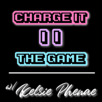CHARGE IT II THE GAME podcast