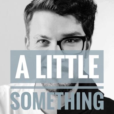 A Little Something. Ein Podcast über Musik.:Kotaro Dürr (1LIVE Plan B) & Jan Wehn (ALL GOOD, Juice, Das Wetter)