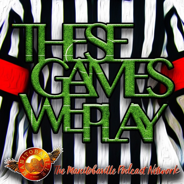 These Games We Play