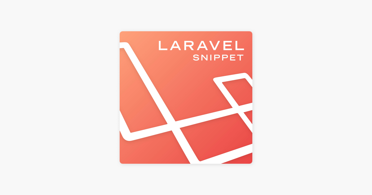 The Laravel Snippet on Apple Podcasts
