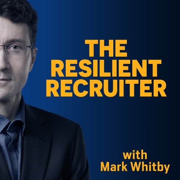 The Resilient Recruiter podcast show image