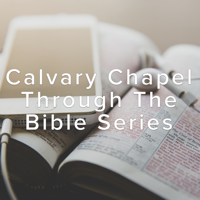 Calvary Chapel Through The Bible 2020
