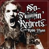No F'n Regrets with Robb Flynn artwork