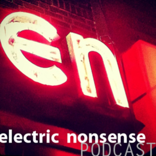 Electric Nonsense Podcast