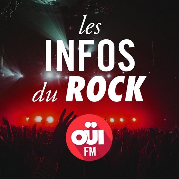 Les Infos du Rock – OUI FM
