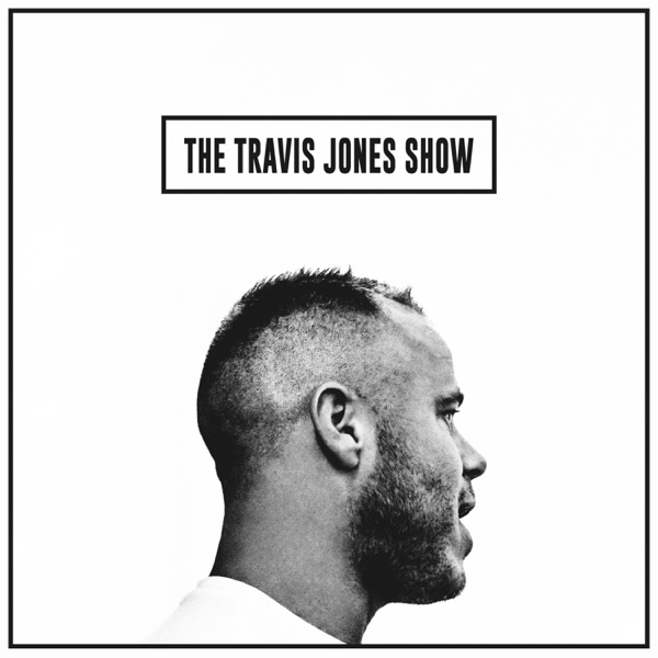 The Travis Jones Show