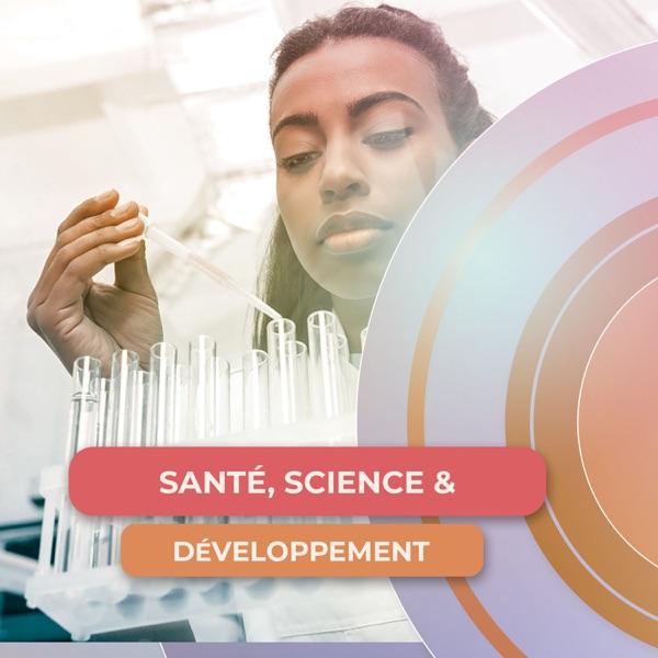 Santé, Science et Développement