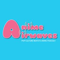 Anime Airwaves podcast