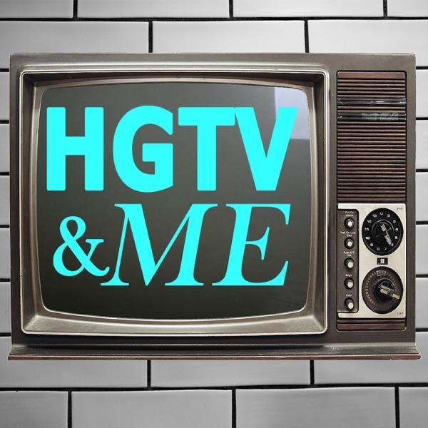 HGTV & Me
