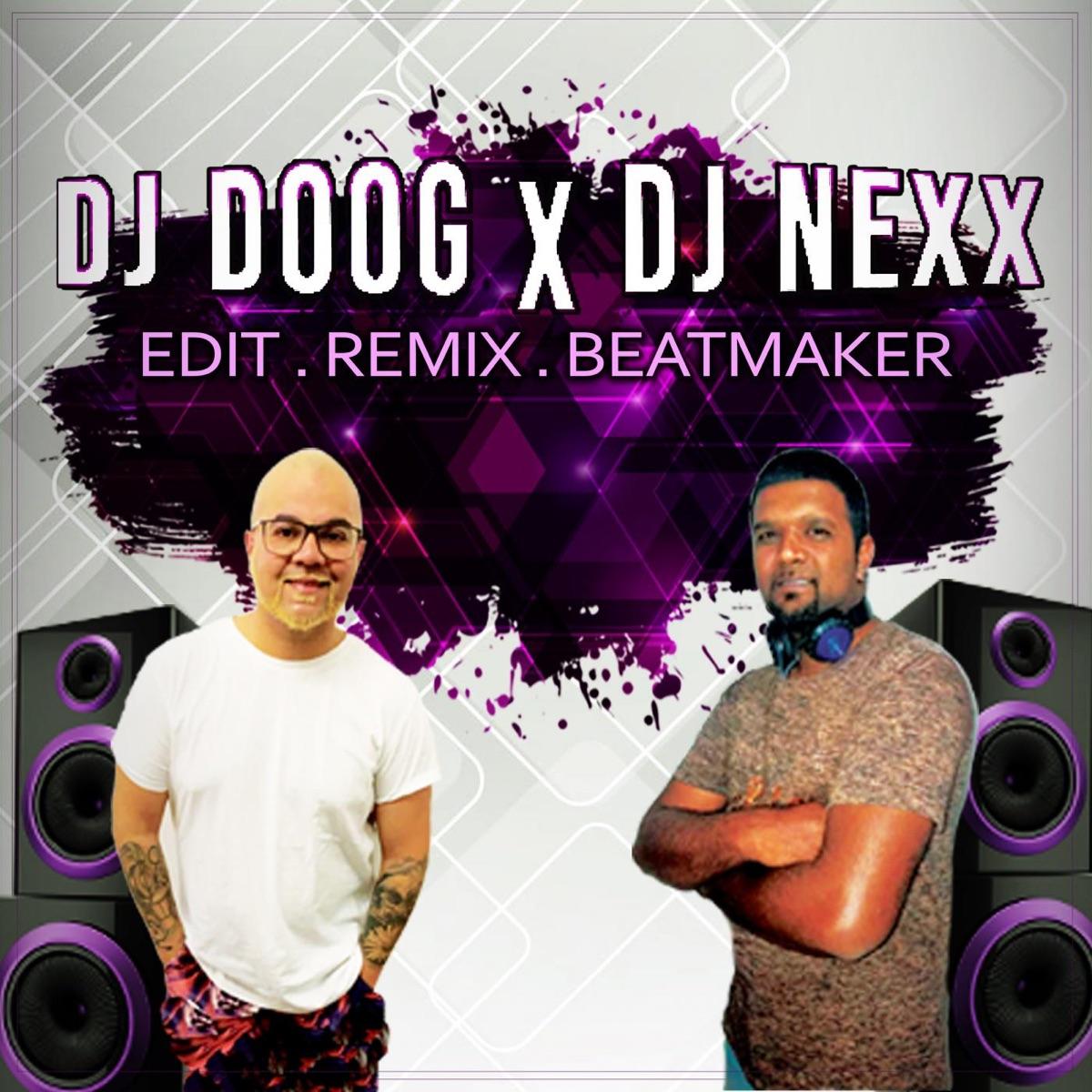 DJ DOOG X DJ NEXX