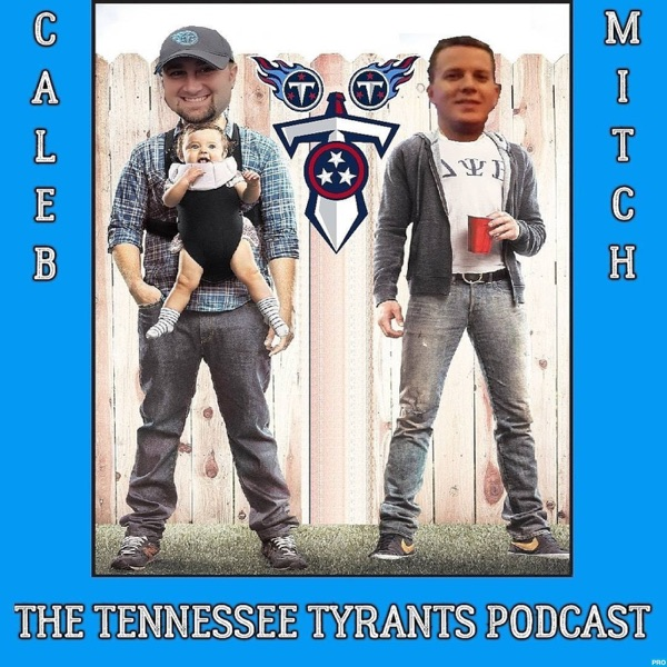 The Tennessee Tyrants Podcast