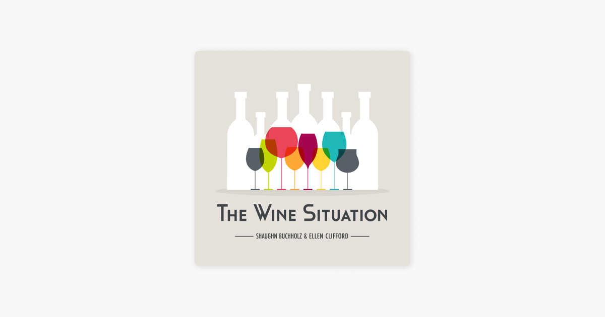 The Wine Situation on Apple Podcasts