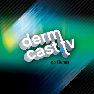 Dermcast.tv Dermatology Podcasts