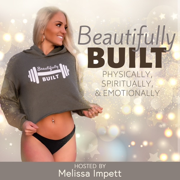 Beautifully Built | Fitness | Nutrition | Life Coaching