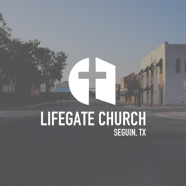 Lifegate Church of Seguin Texas