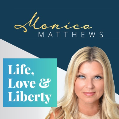 Monica Matthews - Life, Love and Liberty:Monica Matthews