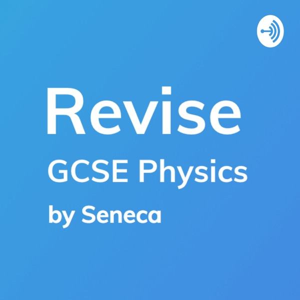 Revise - GCSE Physics Revision
