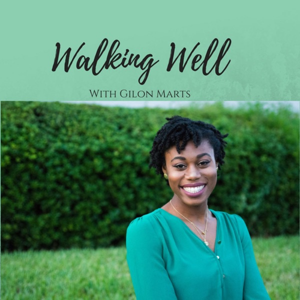 Walking Well Podcast