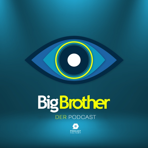 Big Brother – Der Podcast