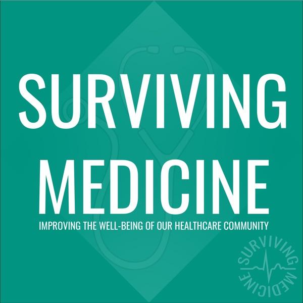 Surviving Medicine
