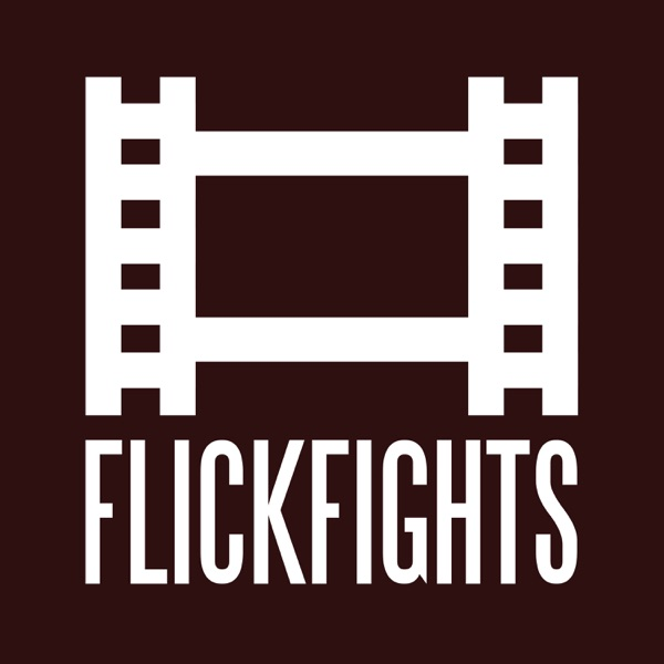 Flick Fights: The Official Flickchart Podcast