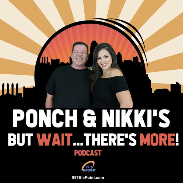 Ponch and Nikki's But Wait Theres MORE podcast