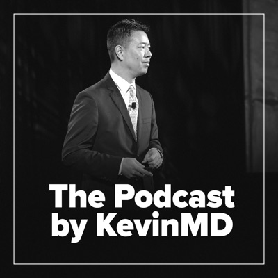 The Podcast by KevinMD:Kevin Pho, MD