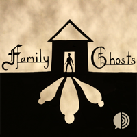 Podcast cover art for Family Ghosts