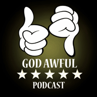 God Awful Five Star Podcast podcast