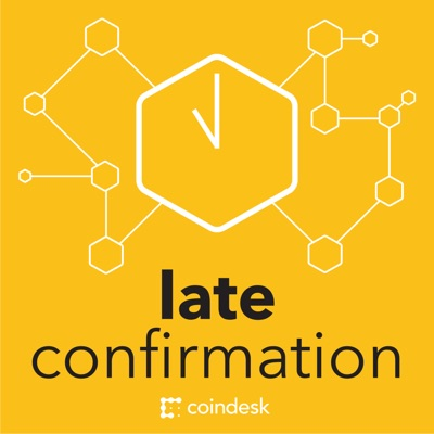Late Confirmation by CoinDesk:CoinDesk