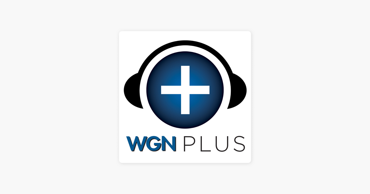 On Social Health and Change on WGN Plus on Apple Podcasts