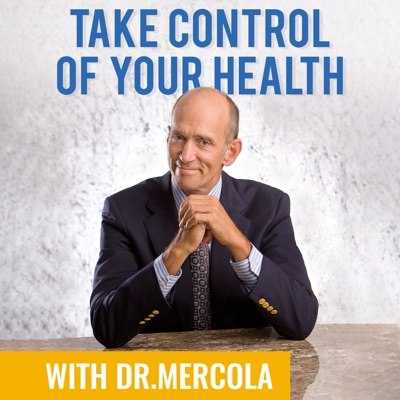 Take Control of Your Health with Dr. Mercola