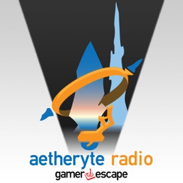 Aetheryte Radio - A Final Fantasy XIV Shadowbringers Podcast