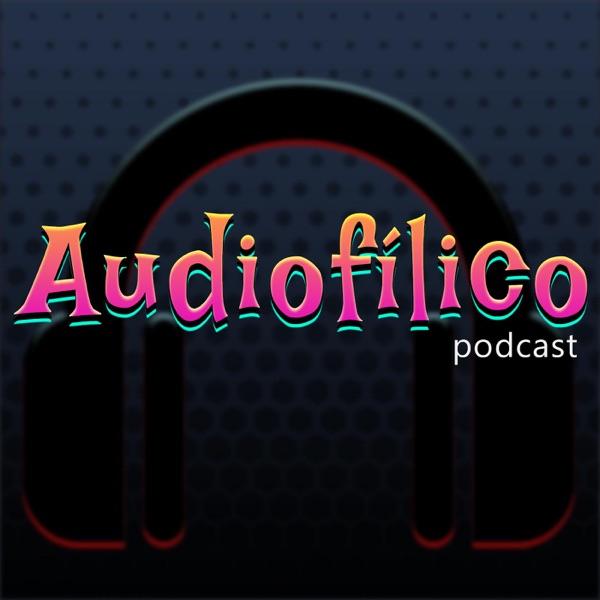 Audiofílico Podcast