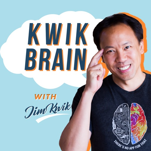 Cover image of Kwik Brain with Jim Kwik
