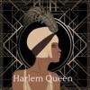 Harlem Queen artwork