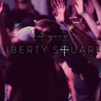 Church at Liberty Square podcast