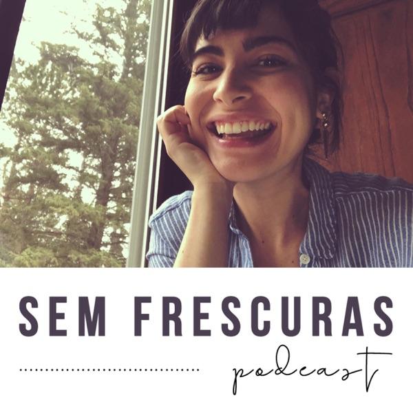 Sem Frescuras